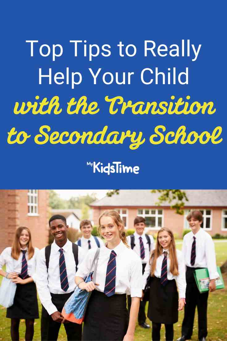 Top Tips to Help Your Child with the Transition to Secondary School – Mykidstime