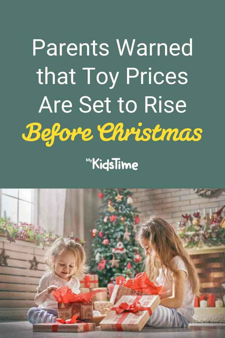 Parents Warned That Toy Prices Are Set to Rise Before Christmas - Mykidstime