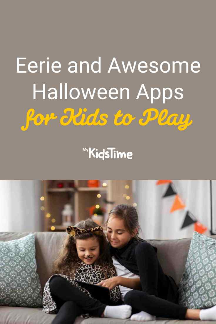Eerie and Awesome Halloween Apps for Kids to Play - Mykidstime