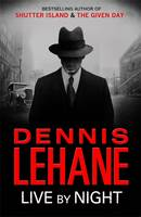dennis lehane live by night