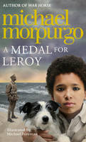 michael murporgo a medal for leroy