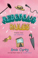 rebeccas rules anna carey